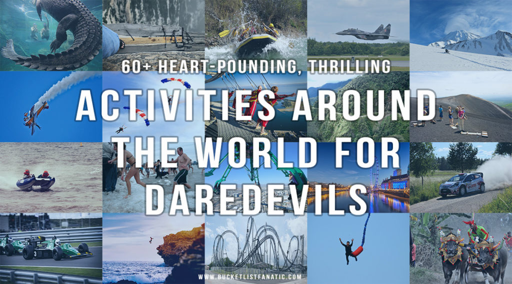 60+ Heart-Pounding, Thrilling Activities for Daredevils